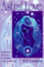Astral Love: Romance, Ecstacy & Higher Consciousness (Llewellyn's Tantra & Sexua