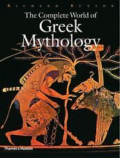 The Complete: The Complete World of Greek Mythology 0 by Richard Buxton...