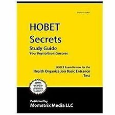 G, HOBET Secrets Study Guide: HOBET Exam Review for the Health Occupations Basic