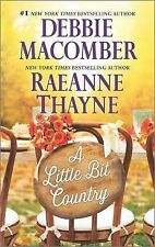 A LITTLE BIT COUNTRY DEBBIE MACOMBER (2015) BRAND NEW MASS MARKET PAPERBACK