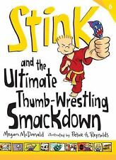 Stink #6: The Ultimate Thumb-Wrestling Smackdown c2013 NEW Paperback