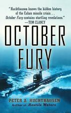 October Fury by Alexander Hoyt and Peter A. Huchthausen (2002, Hardcover)
