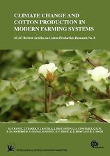 ICAC Reviews: Climate Change and Cotton Production in Modern Farming Systems...