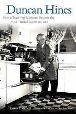 Duncan Hines: How a Traveling Salesman Became the Most Trusted Name in Food PB