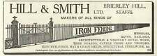 1926 Hill And Smith Brierley Hill Staffs Iron Fencing Old Advert