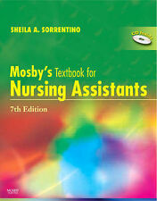 Mosby's Textbook for Nursing Assistants by Sheila A. Sorrentino, Leighann...
