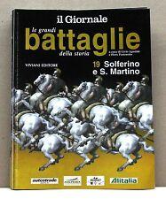 LE GRANDI BATTAGLIE DELLA STORIA - 19 SOLFERINO E SAN MARTINO [fascicolo]