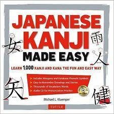 Japanese Kanji Made Easy: (JLPT Levels N5 - N2) Learn 1,000 Kanji and Kana the F