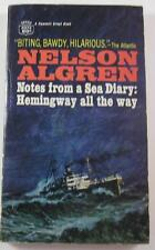 NOTES FROM A SEA DIARY NELSON ALGREN CREST 1966 FIRST PB ED ERNEST HEMINGWAY