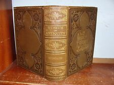 Old MUSEUM OF ANTIQUITY Book 1882 ANCIENT HISTORY BABYLON NINEVEH POMPEII GREECE