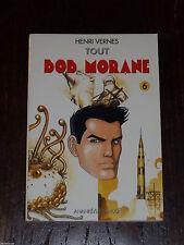 Henri Vernes - Bob Morane 4006 - Tout Bob Morane 6 + carte signet - Ananké