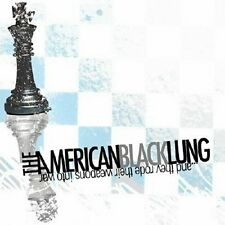 The American Black Lung And They Rode Their Weapons Into War 10 trk 2006 CD NEW!
