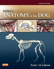 Miller's Anatomy of the Dog by Alexander de Lahunta and Howard E. Evans...