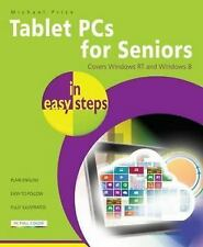 In Easy Steps: Tablet PCs for Seniors in Easy Steps : Covers Windows RT and...