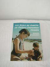 les noms de famille en poitou-charentes vendée/collectif/archives & culture/2005