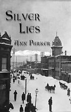 Silver Rush Mysteries Ser.: Silver Lies by Ann Parker (2003, Paperback, Large...