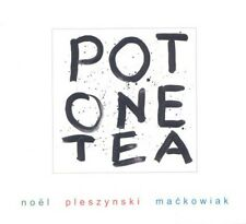 CD noel pleszynski maćkowiak - POT ONE TEA