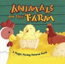 Animals on the Farm (Magic Moving Pictures Books) by Graham, Oakley