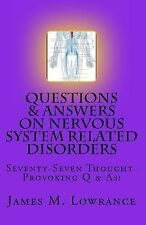 Questions and Answers on Nervous System Related Disorders : Seventy-Seven...