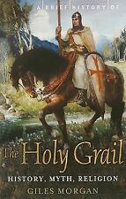 A Brief History of the Holy Grail (Brief History (Running Press)