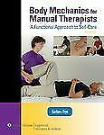LWW Massage Therapy and Bodywork Educational: Body Mechanics for Manual...