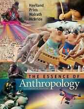 Essence of Anthropology by Bunny McBride, William A. Haviland, Harald E. L....
