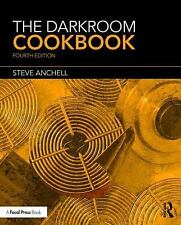 The Darkroom Cookbook : Third Edition Reissue by Steve Anchell (2016,...