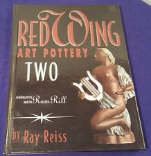 2000 RED WING ART POTTERY 2 Collectors Guide Hardcover Book by RAY REISS