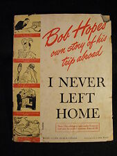 I Never Left Home by Bob Hope (Softcover/Magazine 1944) Story of his Trip Abroad