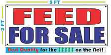 FEED FOR SALE Banner Sign NEW Size Best Quality for The $