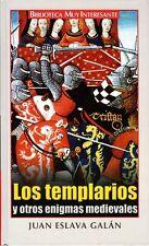 Juan Eslava Galán. Los templarios y otros enigmas medievales. Tapa dura.