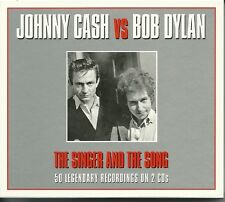 JOHNNY CASH vs BOB DYLAN THE SINGER AND THE SONG - 2 CD BOX SET