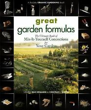 Great Garden Formulas: The Ultimate Book of Mix-It-Yourself Concoctions for Your