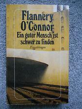 Flannery O´Connor: Ein guter Mensch ist schwer zu finden; TB; nur 1 x gelesen