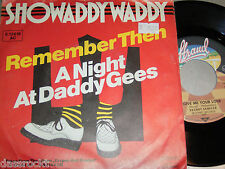 """7"""" - Showaddywaddy / Remember then & Night at Daddy Gees - 1979 # 0896"""