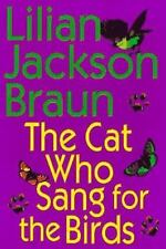 The Cat Who Sang for the Birds Braun, Lilian Jackson Hardcover