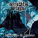 "Wrathful Plague ""Thee Within the Shadows"" (NEU / NEW)"