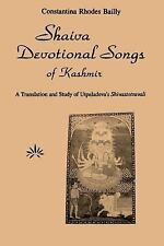 SUNY Series in the Shaiva Traditions of Kashmir: Shaiva Devotional Songs of...