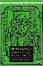 The New Middle Ages: Representing Others in Medieval Iberian Literature by...