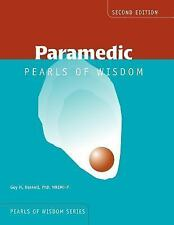 Paramedic Pearls Of Wisdom (Pearls of Wisdom (Jones and Bartlett)) Haskell, Guy