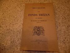 1938.Le fonds Thézan aux archives du chateau de l'Hermitage.Thézan saint-Geniez