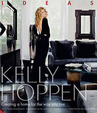 Kelly Hoppen: Ideas: Creating a Home for the Way You Live. Hardback VGC !!!
