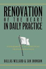 Renovation of the Heart in Daily Practice : Experiments in Spiritual...