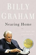 Nearing Home: Life, Faith, and Finishing Well, Billy Graham, Acceptable Book