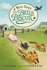 Wild Times at the Bed and Biscuit (Bed & Biscuit)