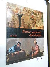 PITTURA AMERICANA DELL'OTTOCENTO (A 5 -4)
