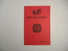 Monitor Rice Machinery Huntley Mfg Co Silver Creek NY Catalog Brochure Antique