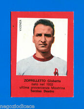 SUPERCALCIO Mira 1963-64 - Figurina-Sticker - ZOPPELLETTO - VICENZA -New
