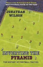 Inverting the Pyramid: The History of Football Tactics Paperback New