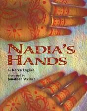 Nadia's Hands by Karen English and K. English (1999, Hardcover)